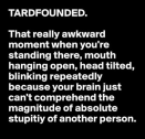tardfounded