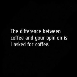 coffee and opinion